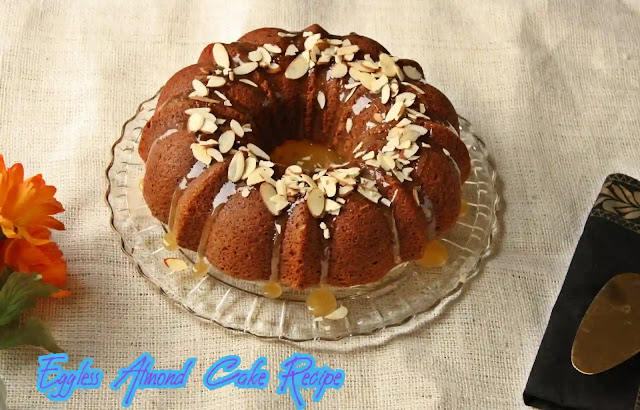 Delicious and Healthy Eggless Almond Cake Recipe at Home