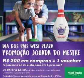 Promoção West Plaza Dia dos Pais 2018 Compre Ganhe 1 Hora Boliche