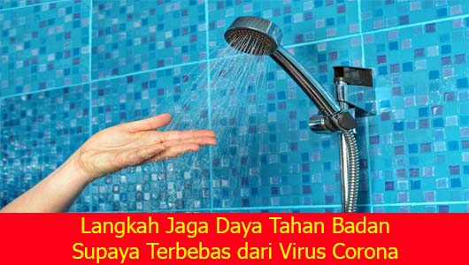 Langkah Jaga Daya Tahan Badan Supaya Terbebas dari Virus Corona