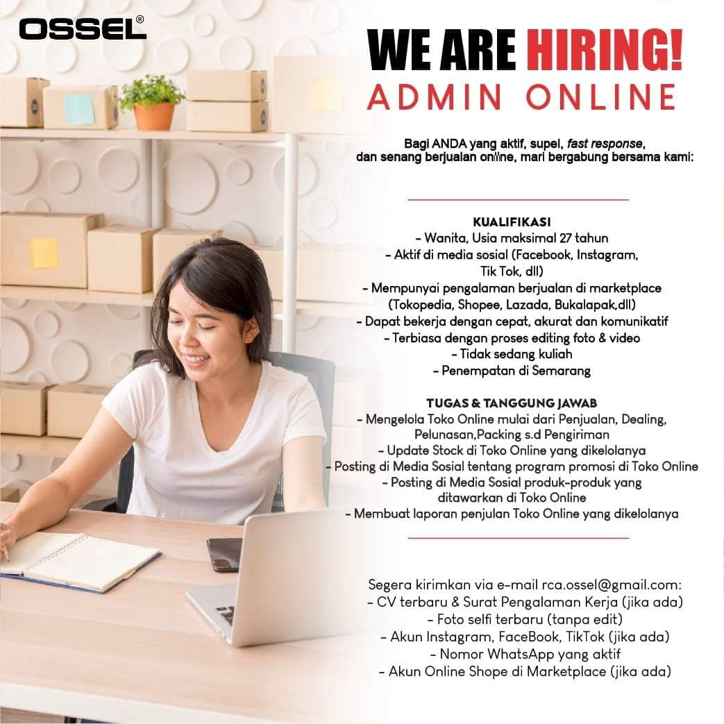 Informasi selengkapnya tentang Lowongan Semarang di OSSEL Semarang Sebagai Admin Online dapat dilihat pada poster dibawah ini