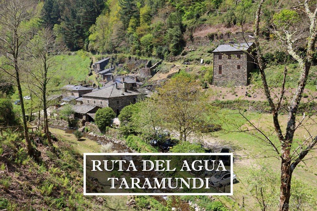 Ruta del agua de Taramundi y sus conjuntos etnográficos