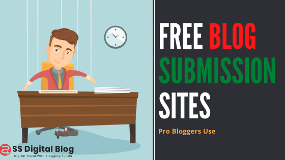 10 Best Free Blog Submission Sites Pro Bloggers Use