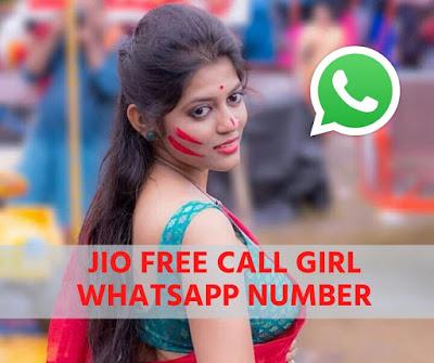 JIO FREE CALL GIRL WHATSAPP NUMBER