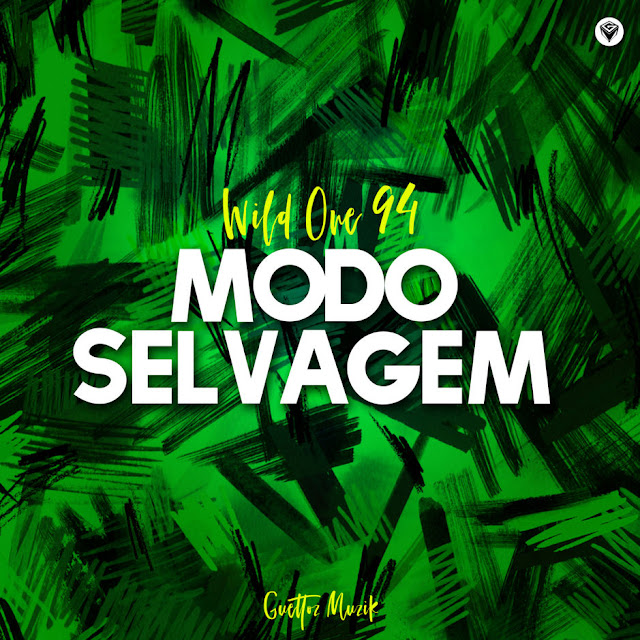 Wild One94 - Modo Selvagem 2018 Download Mp3