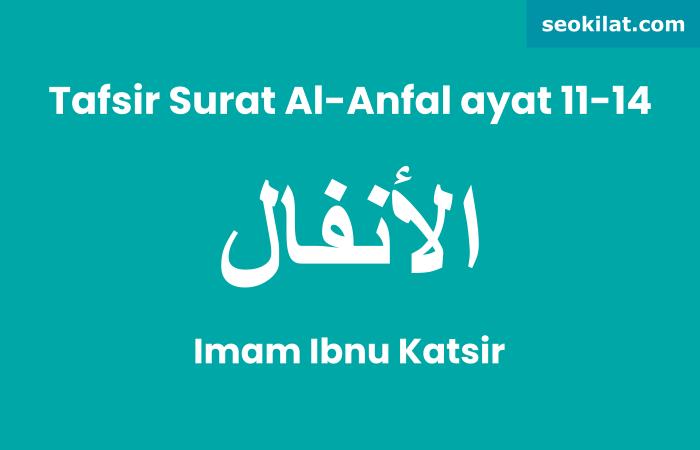 Tafsir Surat Al-Anfal, ayat 11