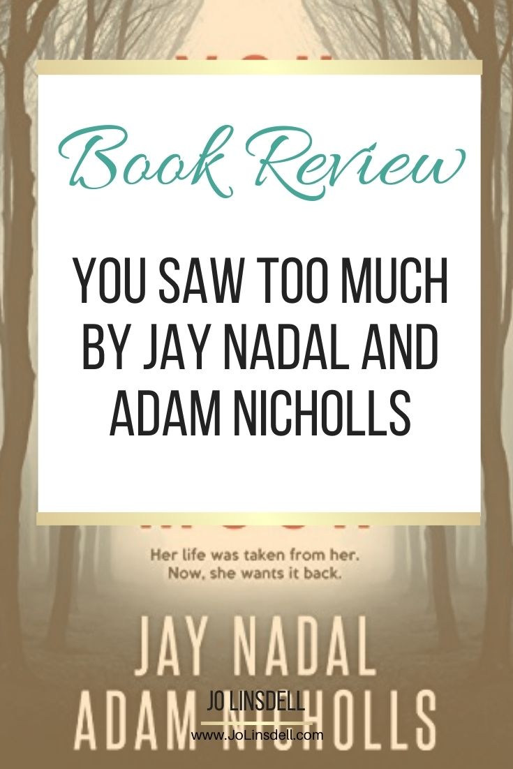 Book Review You Saw Too Much by Jay Nadal and Adam Nicholls