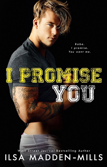 I Promise You by Ilsa Madden-Mills