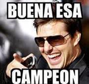 "Tom Cruise ""Buena esa campeón"""