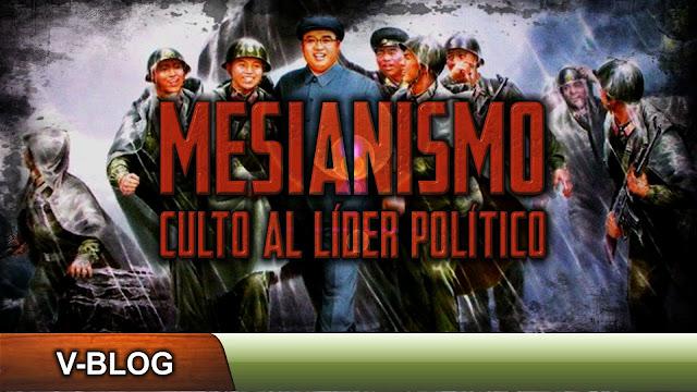 Mesianismo y culto al líder político