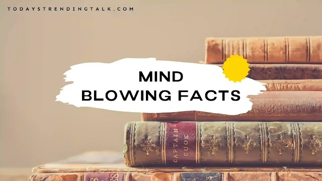 200 Mind blowing facts about everything   2021