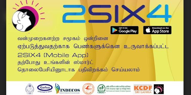 பெண்களுக்கெதிரான வன்முறைகள் தொடர்பில் WIN தேவைநாடும் மகளிர் அமைப்பின் சமூகப்பணி :  2SIX4 app