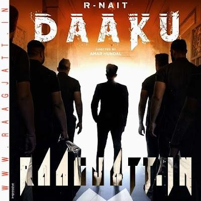 Daaku by R Nait lyrics
