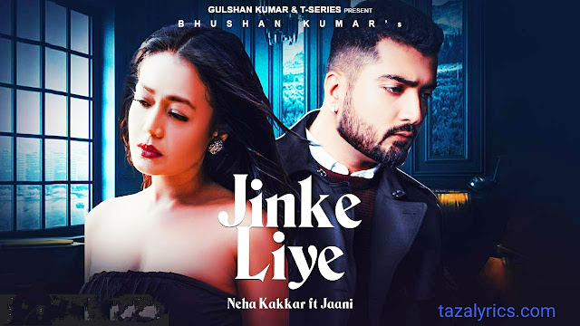 Jinke Liye song lyrics