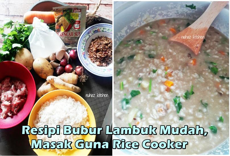 Bubur Lambuk Sedap Dan Mudah Masak Guna Rice Cooker