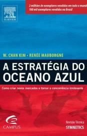 A Estratégia do Oceano Azul – W. Chan Kim Download Grátis