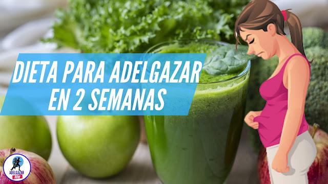 Cómo Eliminar de 5 a 7 KILOS en 2 Semanas - La Dieta de 2 Semanas
