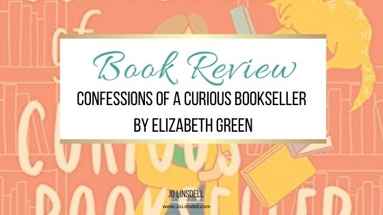 Book Review: Confessions of a Curious Bookseller by Elizabeth Green
