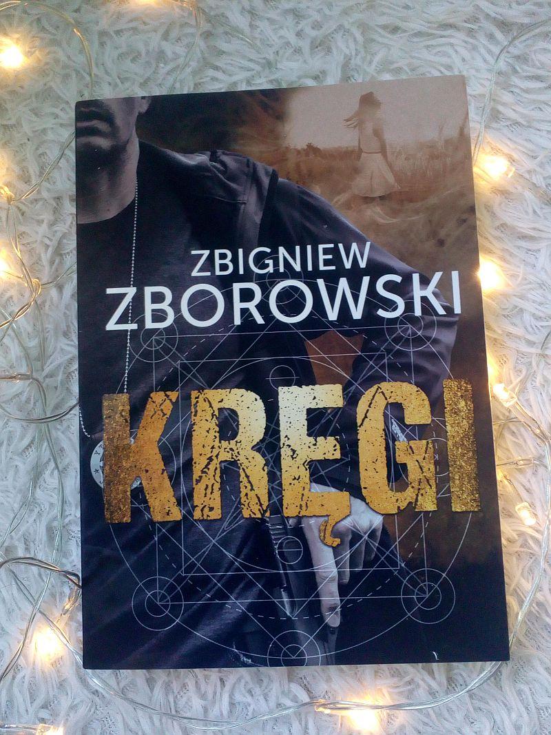 Kręgi | Zbigniew Zborowski