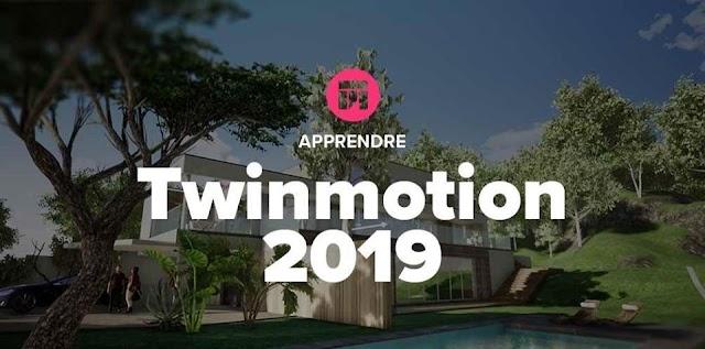 Apprendre Twinmotion 2019