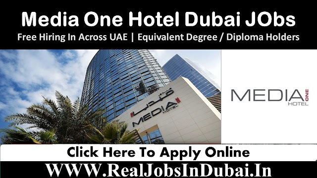 Dubai Hotel Jobs | Media One Hotel Jobs In Dubai -UAE |