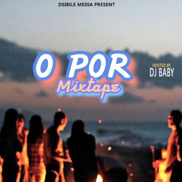 MIXTAPE: Dj Baby – O Por Mix