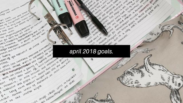 April 2018 Goals