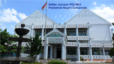 Daftar Jurusan POLNES Politeknik Negeri Samarinda Terbaru