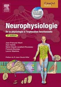 Télécharger Livre Gratuit Neurophysiologie - De la physiologie à l'exploration fonctionnelle pdf