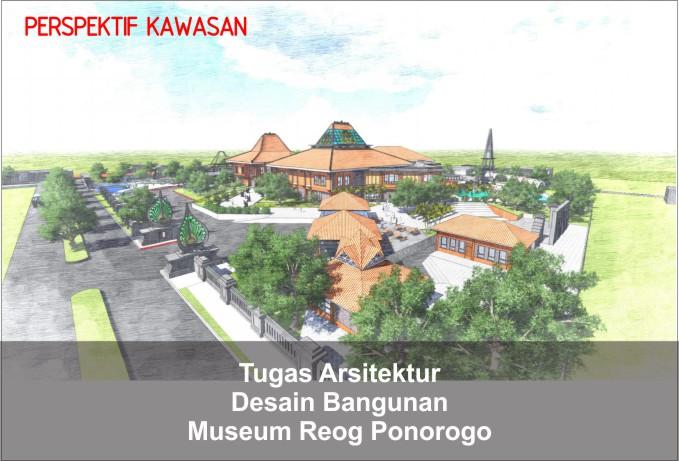 Desain Museum Kesenian Reog Ponorogo