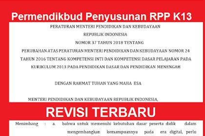 Permendikbud Terbaru Tentang Pedoman Penyusunan RPP Kurikulum 2013 TAHUN 2019