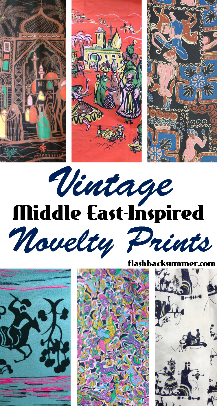 Flashback Summer: Middle East Inspired Vintage Novelty Prints