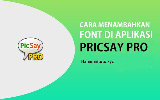 cara menambah font di picsay pro