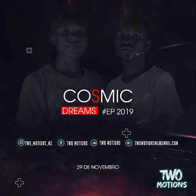 Two Motions - Cosmic Dreams [EP]