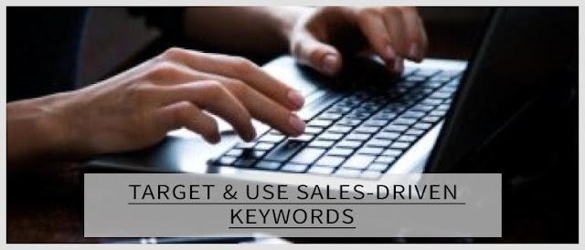 Use Sales-driven Keywords