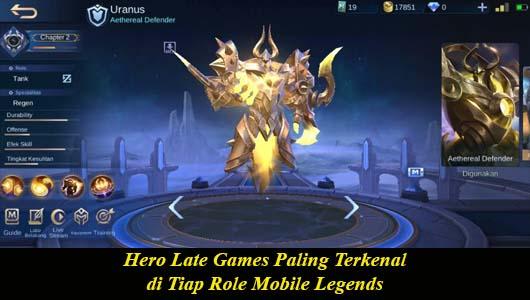 Hero Late Games Paling Terkenal di Tiap Role Mobile Legends