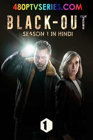 Blackout Season 1 Full Hindi Dubbed Download 480p 720p All Episodes