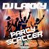 [MIXTAPE] DJ LAKKY - PARTY SCATTER SHORT MIXTAPE