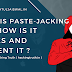 what is PasteJacking and how is it works and prevent it?