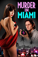 (18+) Murder in Miami 2014 English 720p HDRip