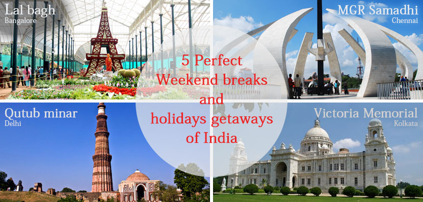 Weekend Gateways From Metro Cities in India