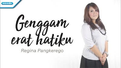 Genggam Erat Hatiku - Regina Pangkerego