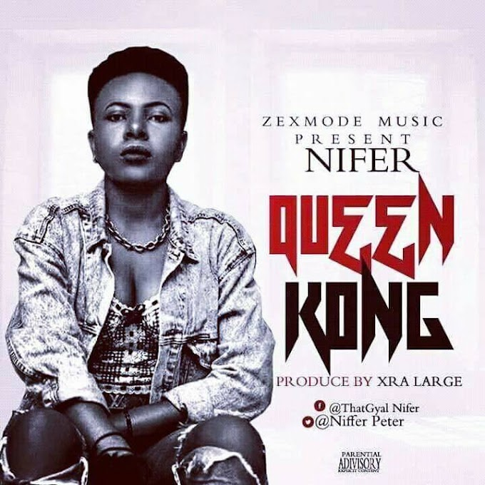 Nifer – Queen Kong (Prod By Xra Large)