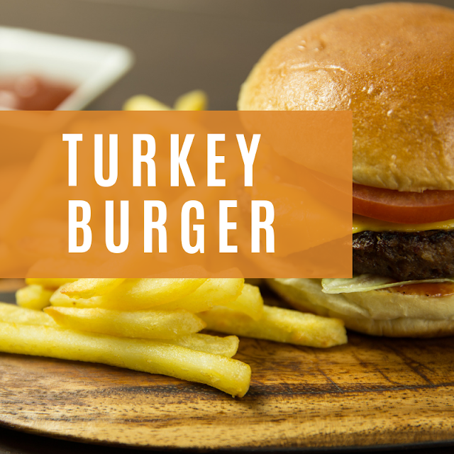 Food That Pairs Nicely With a Turkey Burger