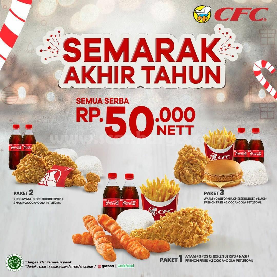 CFC Spesial Promo SEMARAK AKHIR TAHUN SEMUA SERBA Rp 50.000 Nett