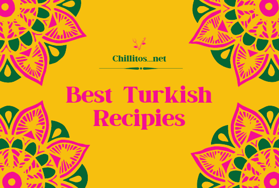 TOP 10 MOST POPULAR TURKISH FOOD YOU MUST TRY