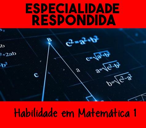 Especialidade-de-Habilidade-em-Matematica-1-Respondida