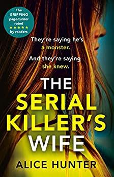 The Serial Killer's Wife by Alice Hunter book cover Avon Books