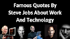 Famous Quotes By Steve Jobs About Work And Technology