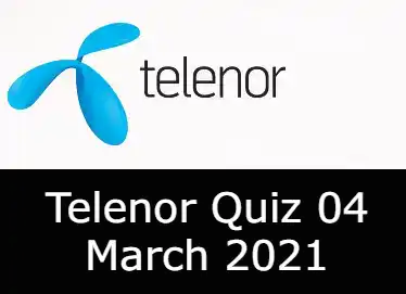 Telenor Answers 4 March 2021 | Telenor Quiz Today 4 March 2021