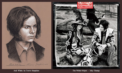 Jack White. Singer-Songwriter and Producer. The White Stripes. Icky Thump. by Travis Simpkins